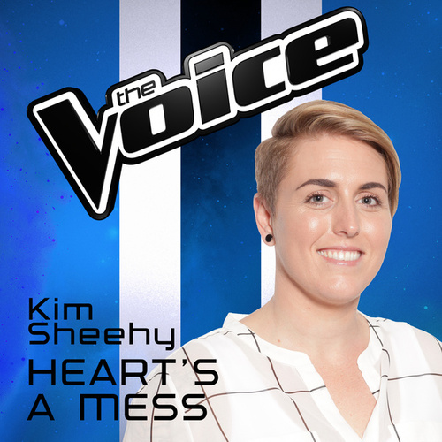 Heart's A Mess (The Voice Australia 2016 Performance) von Kim Sheehy