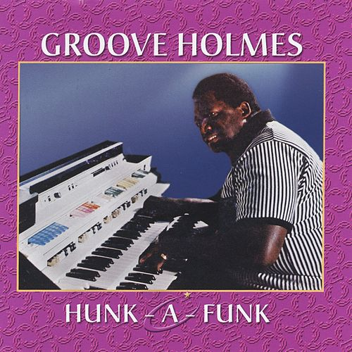 Hunk-a-Funk de Groove Holmes