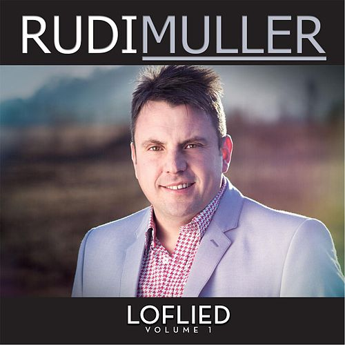 Loflied, Vol. 1 de Rudi Muller