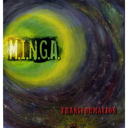 Transformacion by Minga