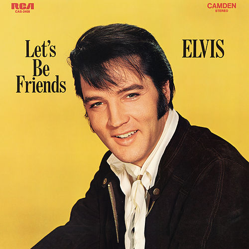 Let's Be Friends (Expanded Edition) by Elvis Presley