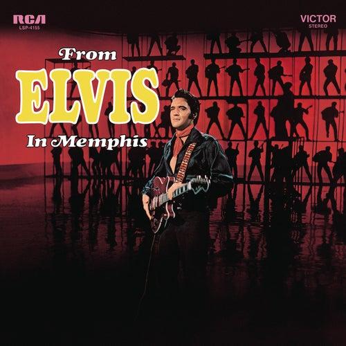 From Elvis in Memphis by Elvis Presley