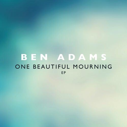 One Beautiful Mourning EP von Ben Adams