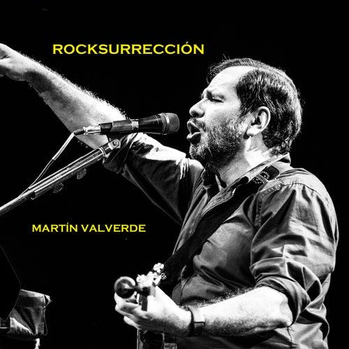 Rocksurreccion de Martin Valverde