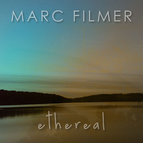 Ethereal by Marc Filmer