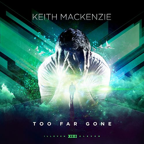 Too Far Gone by Keith MacKenzie