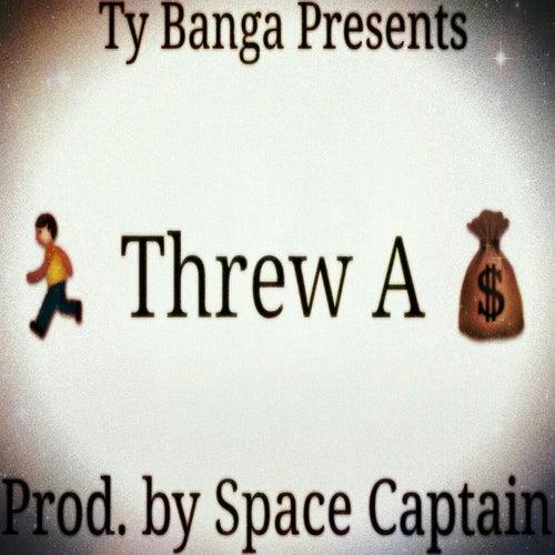 Ran Threw A Bag Prod. by Space Captain (Explicit) de Ty Banga