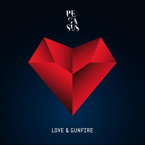 Love & Gunfire by Pegasus