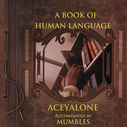 A Book of Human Language by Aceyalone