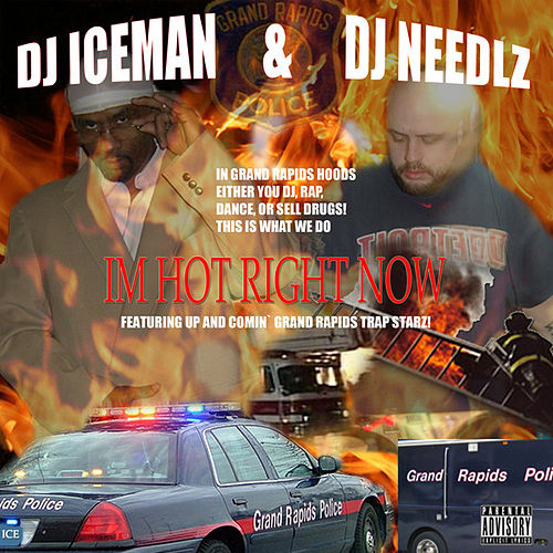 Im Hot Right Now von DJ Needles