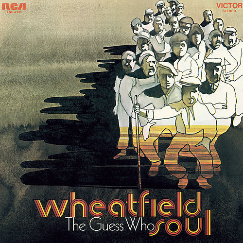 Wheatfield Soul de The Guess Who
