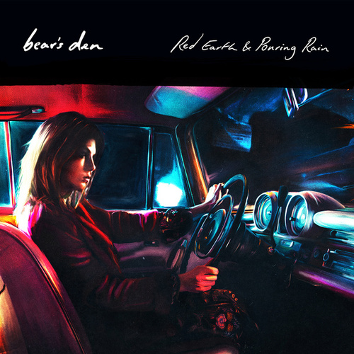 Red Earth & Pouring Rain von Bear's Den
