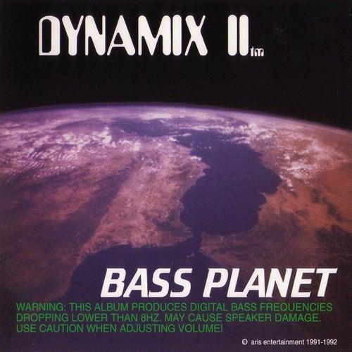 Bass Planet von Dynamix II