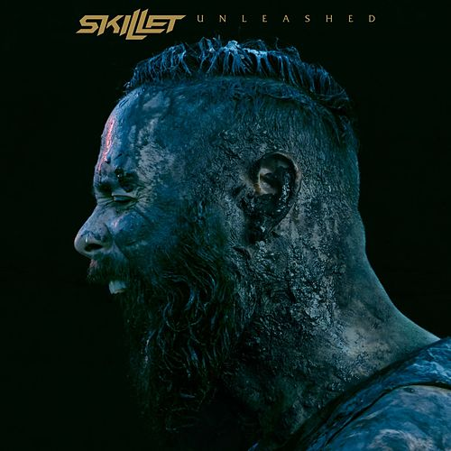 Unleashed von Skillet