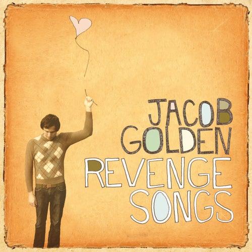 Revenge Songs by Jacob Golden