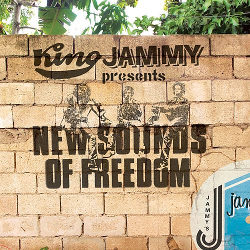King Jammy Presents New Sounds Of Freedom by King Jammy