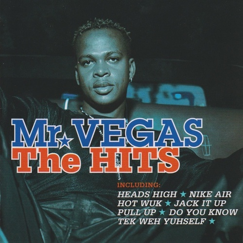 Mr Vegas: The Hits by Mr. Vegas