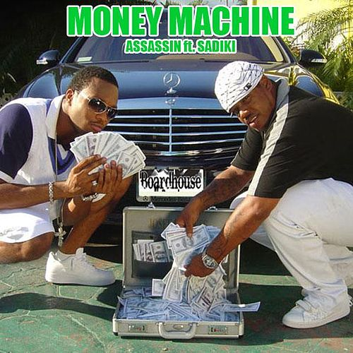 Money Machine by Assassin