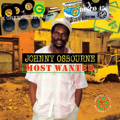 Johnny Osbourne - Most Wanted by Johnny Osbourne