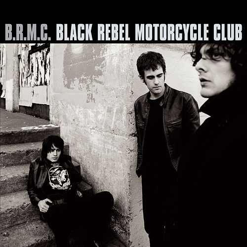 B.R.M.C. von Black Rebel Motorcycle Club
