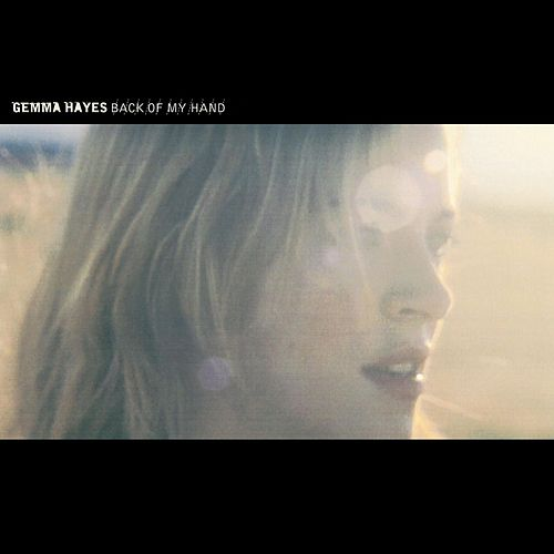 Back Of My Hand de Gemma Hayes
