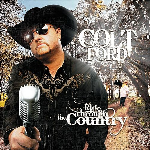 Ride Through The Country von Colt Ford