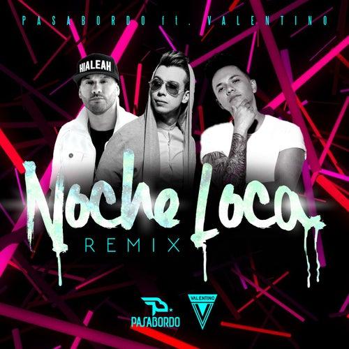Noche Loca Remix de Pasabordo