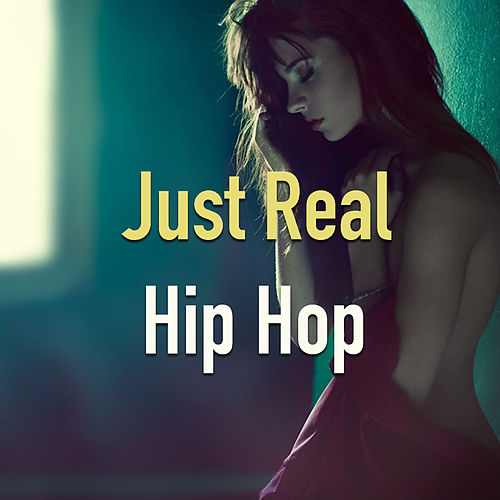 Just Real Hip Hop de Various Artists