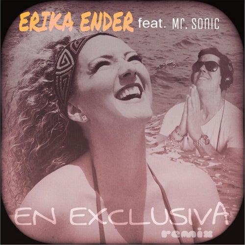 En Exclusiva (Remix) [feat. Mr. Sonic] de Erika Ender