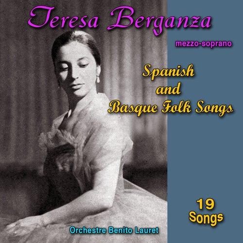 Spanish and Basque Folk Songs von Teresa Berganza