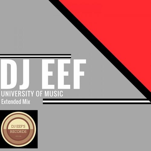 University of Music (Extended Mix) de DJ Eef