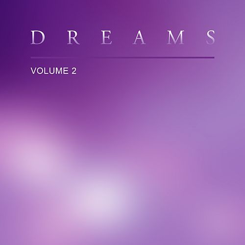 Dreams, Vol. 2 di Various Artists