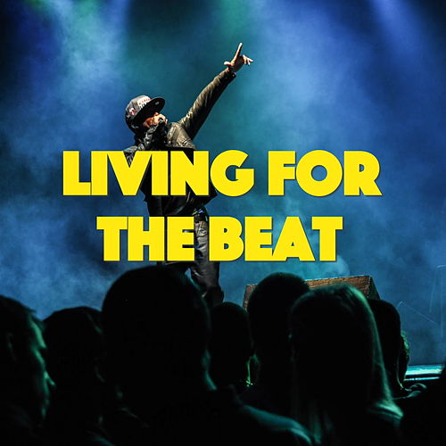 Living For The Beat by Various Artists
