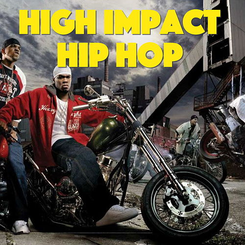 High Impact Hip Hop by Various Artists