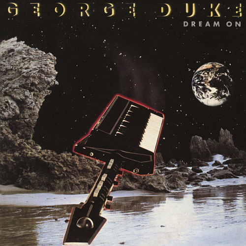 Dream On (Bonus Track Version) de George Duke