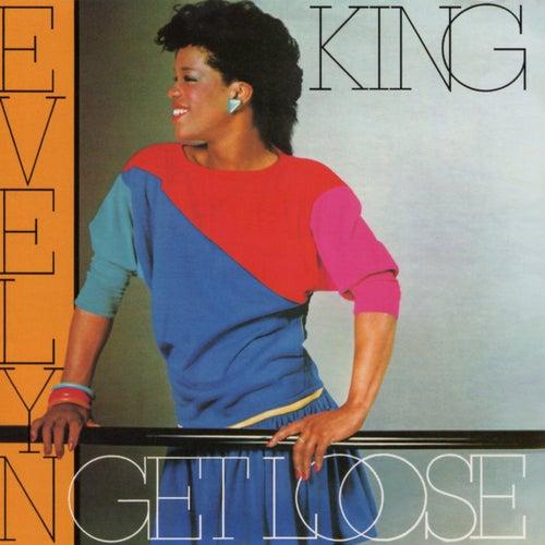 Get Loose de Evelyn Champagne King