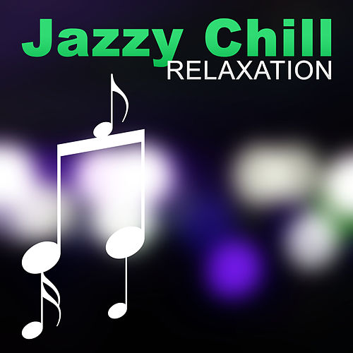 Jazzy Chill – Relaxation by Piano Jazz Background Music Masters