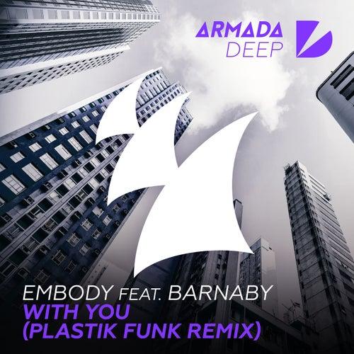 With You (Plastik Funk Remix) von Embody