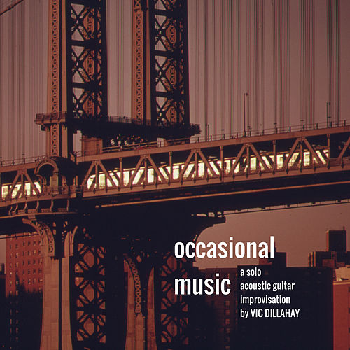 Occasional Music by Vic Dillahay