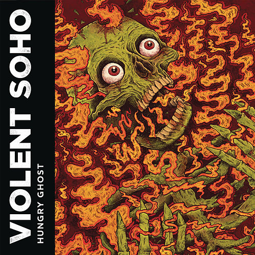 Hungry Ghost von Violent Soho