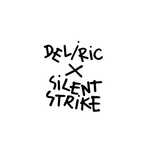 Deliric X Silent Strike de Deliric