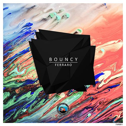 Bouncy by Ferraro