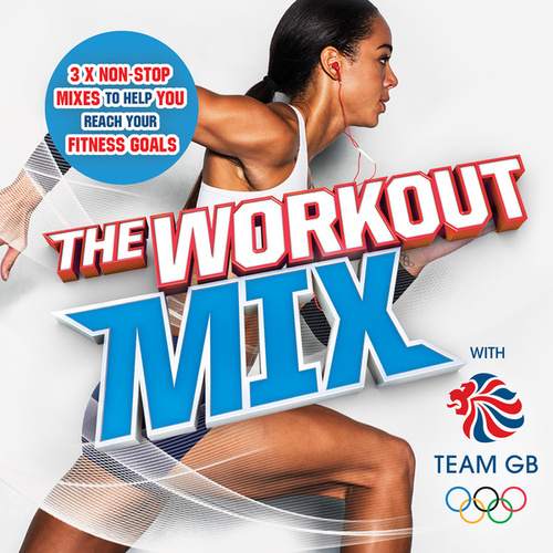 The Workout Mix With Team GB by Various Artists