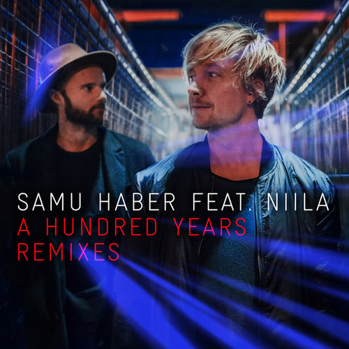 A Hundred Years (Remixes) von Niila