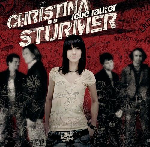 Lebe Lauter von Christina Stürmer