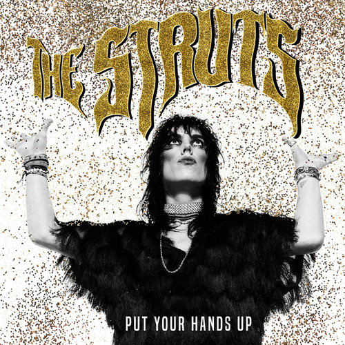 Put Your Hands Up by The Struts
