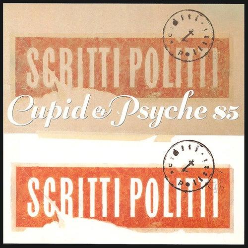 Cupid & Psyche 85 de Scritti Politti