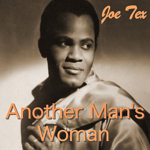 Another Man's Woman by Joe Tex