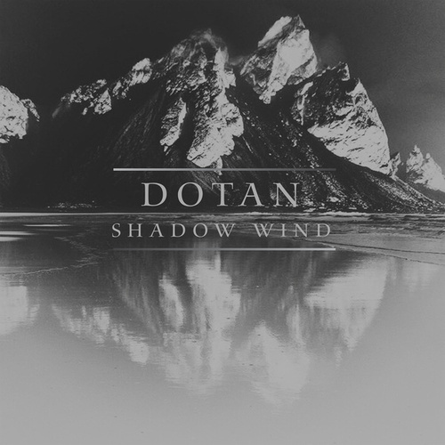 Shadow Wind van Dotan