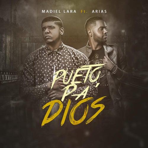Pueto Pa Dios (feat. Arias) de Madiel Lara